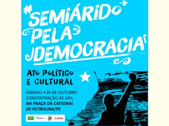 Juazeiro e Petrolina sediam Ato Político e Cultural em defesa da democracia