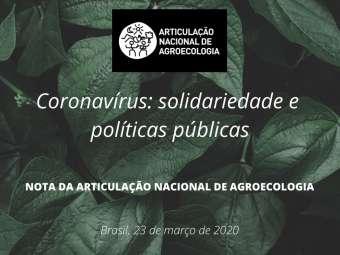 Articulação Nacional de Agroecologia lança nota com propostas para o enfrentamento da pandemia de Covid-19