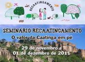 Inscrições abertas para o Seminário Recaatingamento: O Valor da Caatinga em pé
