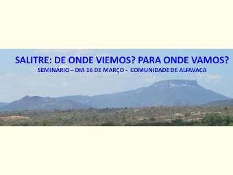 Seminário irá refletir o passado e discutir presente e futuro do Vale do Salitre
