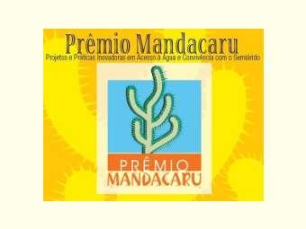 Prêmio Mandacaru reconhece projetos inovadores de convivência com o Semiárido