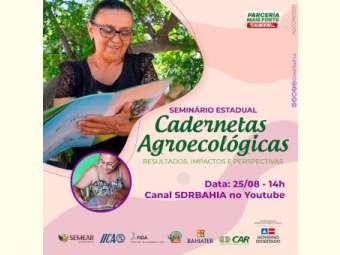 Seminário estadual irá refletir resultados da utilização da Caderneta Agroecológica por agricultoras no Semiárido baiano