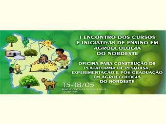 Encerram nesta quinta-feira inscrições para o I Encontro dos cursos e iniciativas em agroecologia do Nordeste