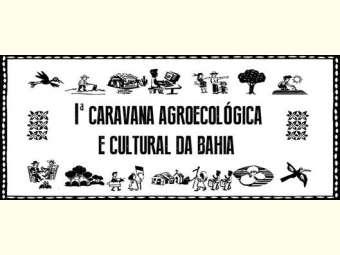 I Caravana Agroecológica e Cultural da Bahia