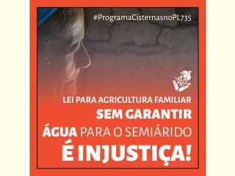 Aprovar lei emergencial para a Agricultura Familiar sem garantir água para o Semiárido é injustiça