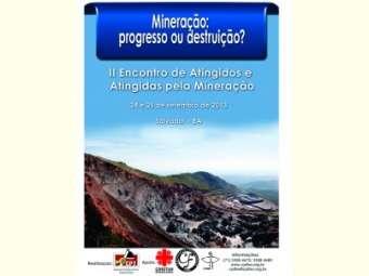 """""""Mineração: progresso ou destruição?"""" é tema de encontro realizado pela CPT"""