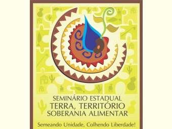 Carta do Seminário Estadual Terra, Território, Soberania Alimentar: semeando unidade, colhendo liberdade!