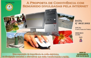 A Internet como meio de divulgação da Convivência com o Semiárido é tema de evento realizado pelo Irpaa nesta segunda