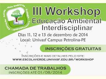 Univasf abre inscrições de propostas de trabalho para o III Workshop de Educação Ambiental Interdisciplinar
