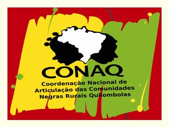 Nota da Coordenação Nacional de Articulação das Comunidades Negras Rurais Quilombolas – CONAQ