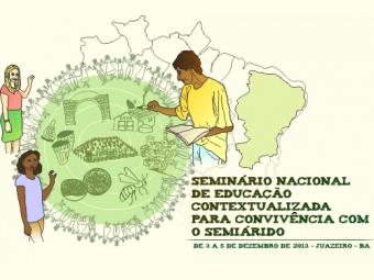Seminário Nacional de Educação Contextualizada para a Convivência com o Semiárido acontece em Juazeiro (BA)