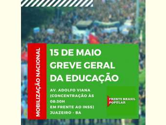 Sociedade de Juazeiro vai às ruas em defesa da Previdência e da educação pública