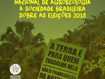 Articulação Nacional de Agroecologia lança Carta sobre Eleições 2018