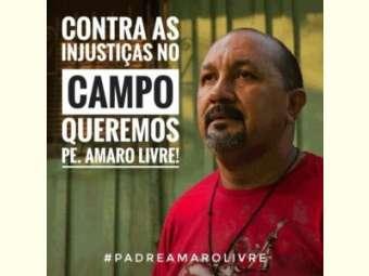 CPT Nacional divulga Nota pública sobre a prisão de Padre Amaro, no Pará