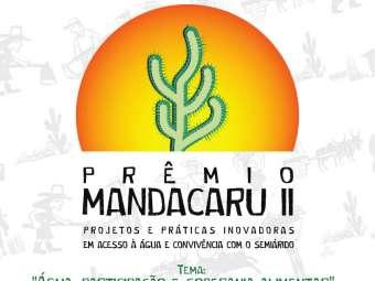 Prorrogadas as Inscrições para o Prêmio Mandacaru II