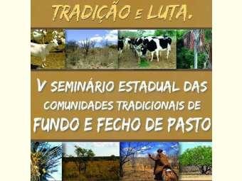 Comunidades Tradicionais de Fundo e Fecho de pasto se reúnem  em Seminário Estadual em Correntina