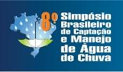 Estão abertas inscrições de trabalhos para o 8º Simpósio Brasileiro de Captação e Manejo de Água de Chuva