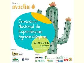 Seminário Nacional discute Experiências Agroecológicas desenvolvidas no Semiárido brasileiro