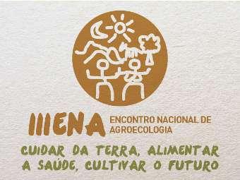 Carta Pol�tica do III ENA: Cuidar da Terra, Alimentar a Sa�de e Cultivar o Futuro