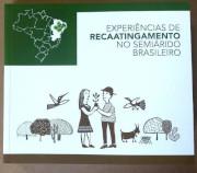 Experiências de Recaatingamento no Semiárido Brasileiro