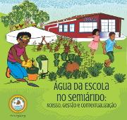 Água da Escola no Semiárido: acesso, gestão e contextualização